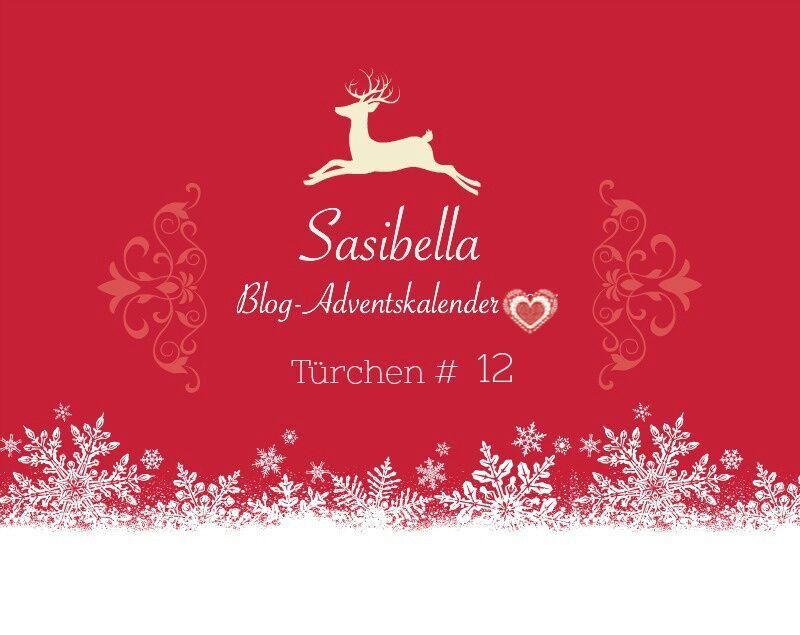 Sasibella Adventskalender Türchen 12